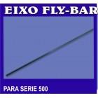 EIXO FLY-BAR PARA SERIE 500